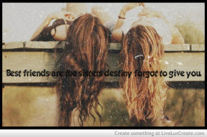... , friendship sisters girls truequotes, love, pretty, quote, quotes