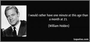 More William Holden Quotes
