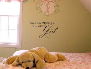 big miracle in such a little girl Vinyl wall art Inspirational quotes ...