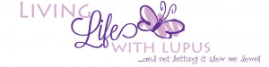 Living Life with Lupus