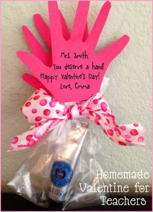 Homemade Valentine for Teachers: You Deserve a Hand!