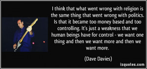 that what went wrong with religion is the same thing that went wrong ...