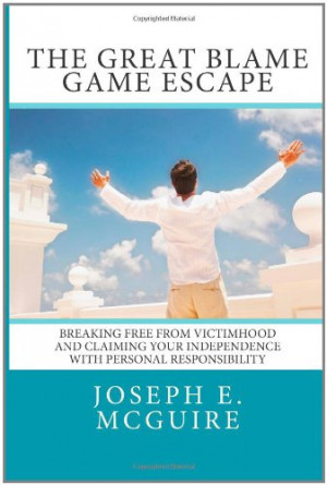 The Great Blame Game Escape: Breaking free from victimhood and ...