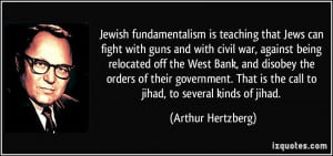 quote-jewish-fundamentalism-is-teaching-that-jews-can-fight-with-guns ...