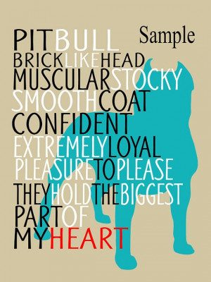 ... Quotes, Pit Bull Quotes, Pitbull Quotes, Art Prints Quotes, Pitbull