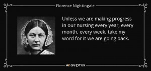 ... week, take my word for it we are going back. - Florence Nightingale