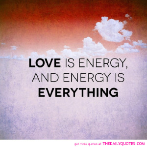 love energy quotes