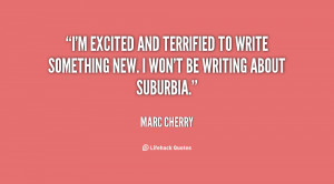 excited and terrified to write something new. I won't be writing ...
