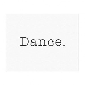 Dance. Black And White Dance Quote Template Canvas Print