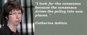 Catherine ashton famous quotes 3