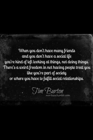 Tim Burton quote. wise words.