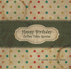 Happy Birthday Coffee Table Quotes (Green Ribbon)