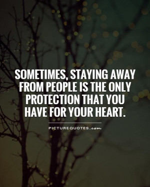 Heart Quotes Protection Quotes