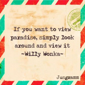 willy wonka quotes willy wonka quote from venspired willy wonka