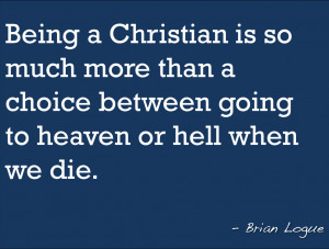 To Quote my husband...on Being a Christian