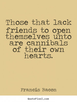 Popular Friendship Quotes From Francis Bacon