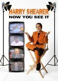 harry shearer now you see it