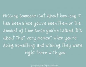 Missing Family Quotes Missing you.