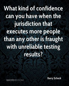 Scheck - What kind of confidence can you have when the jurisdiction ...