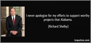 never apologize for my efforts to support worthy projects that ...