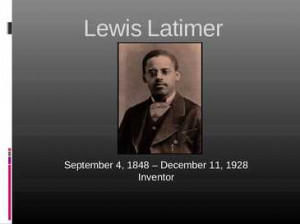 Lewis Howard Latimer Quotes