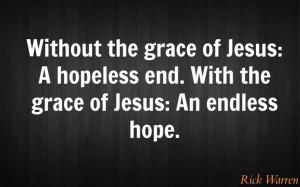 grace = an endless hope - warren