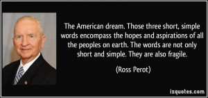 The American dream. Those three short, simple words encompass the ...