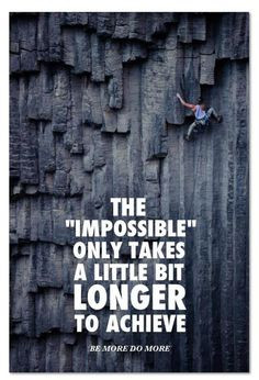 Rock climbing quotes More
