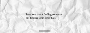 Finding Your Other Half Quotes