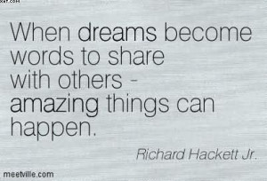When Dreams Become Words To Share With Others - Amazing Things Can ...