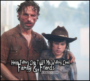 Dead fathers day Facebook Images | TWD The Walking Dead fathers day ...