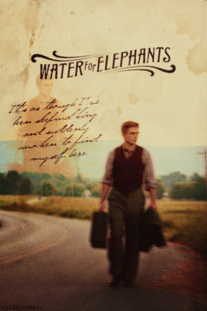 Water For Elephants Quotes Tumblr Water for elephants by nylfn