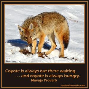 Native American Proverb, Navajo [16064]