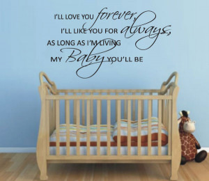 Details about I'LL LOVE YOU FOREVER My BABY You'll Be Nursery Quote ...