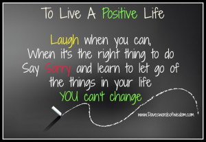 ... to Let Go Of The Things In Your Life You Can't Change ~ Life Quote