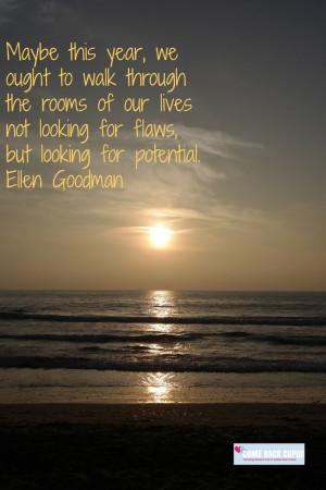 Ellen Goodman Quote: Potential