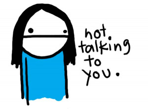 Not Talking to You