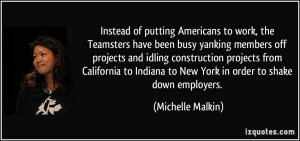 Instead of putting Americans to work, the Teamsters have been busy ...