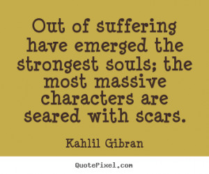 top inspirational quote from kahlil gibran create inspirational quote ...