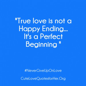 15 Never Give Up on Love Quotes and Sayings