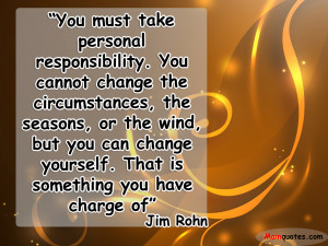 Displaying 20> Images For - Personal Responsibility Quotes...