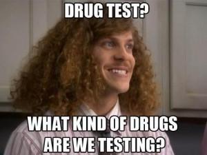 drug test meme what drugs are we testing
