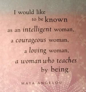 ... woman-a-courages-woman-a-loving-woman-a-woman-who-teaches-by-being.jpg