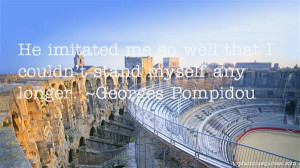 Georges Pompidou quotes: top famous quotes and sayings from ...