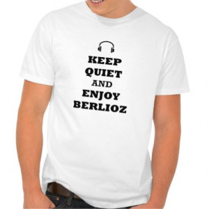 .zazzle.com/enjoythis Hector Berlioz Products, Hector Berlioz Quotes ...