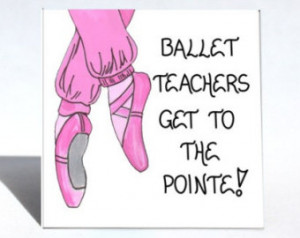 Ballet Teacher Mag Dance