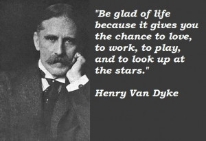 Henry van dyke quotes 4