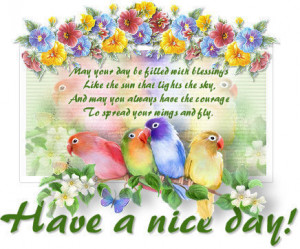 May your day be filled with blessings.