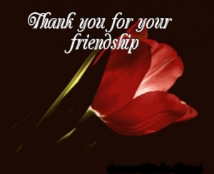 Thank You For Being My Friend Quotes And Sayings Thank You For Your ...