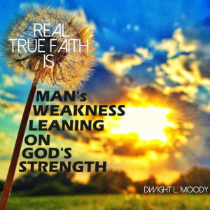 Dwight L. Moody Quote – God's Strength